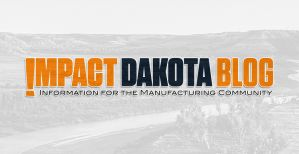 Manitoba Division of Canadian Manufacturers & Exporters to Visit Two of North Dakota's Leading Manufacturers